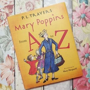 Mary Poppins From A to Z Hardcover  Book 2006